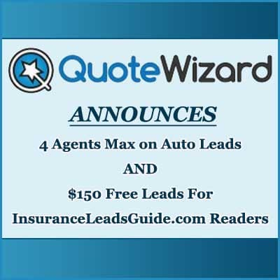 QuoteWizard Lowers Max Agents per Auto Lead & Offers $150 Free Lead Promotion