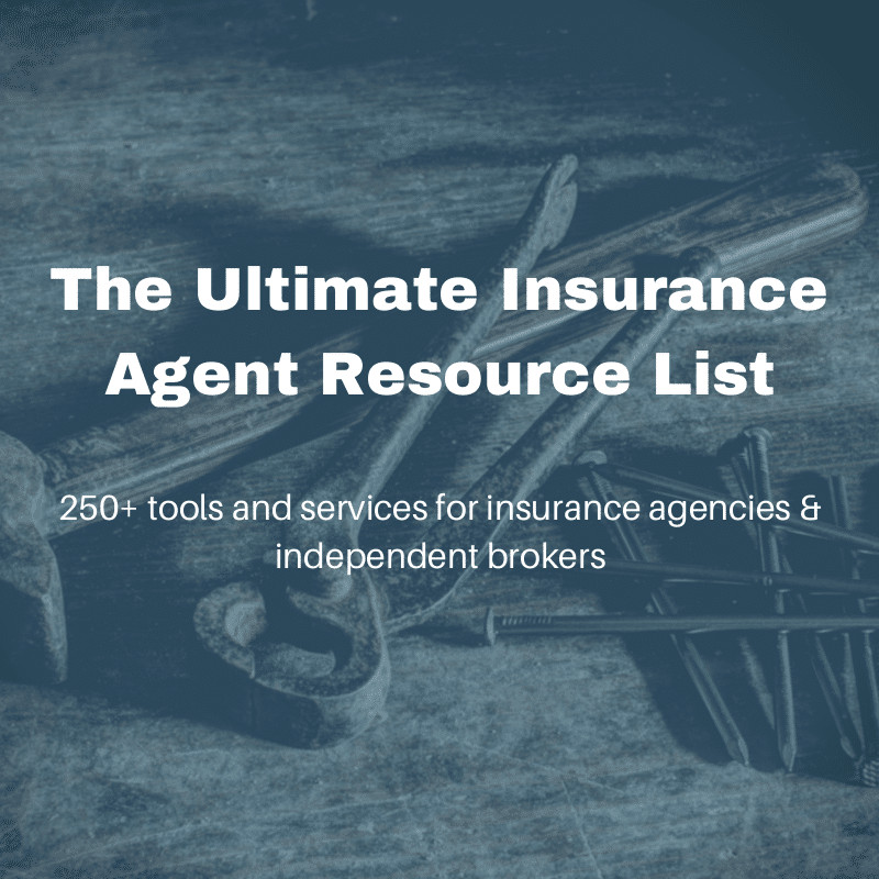 The Ultimate of 250+ Insurance Agent Resource List